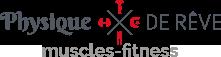 Physique de rêve - muscle fitness