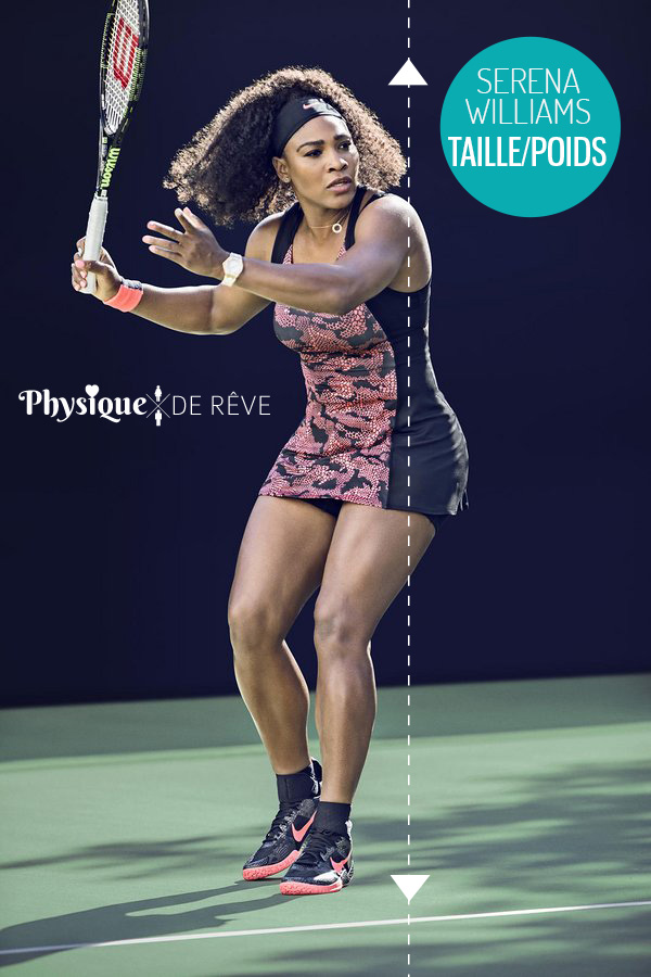 et Serena tenniswoman taille morphologie Williams muscles poids n0OPXw8k